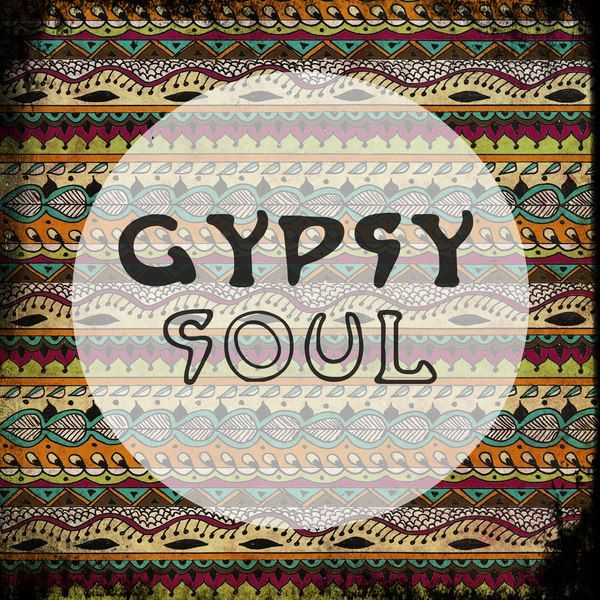 Quotes About Gypsy Soul Quotesgram