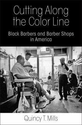 Barber Quincy : ... line : Black barbers and barber shops in America