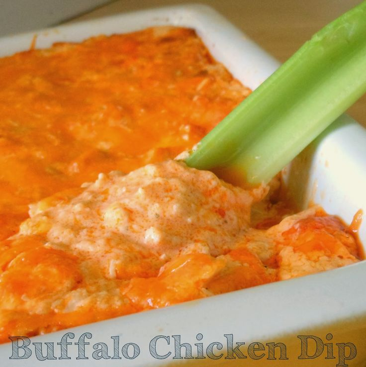 Buffalo Chicken Dip is one of our favorites and perfect for Super Bowl ...
