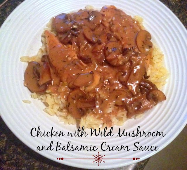 Chicken with Wild Mushrooms and Balsamic Cream Sauce | The Food Hussy