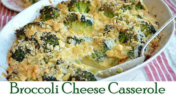 broccoli cheese casserole | Meals and Sweets! | Pinterest