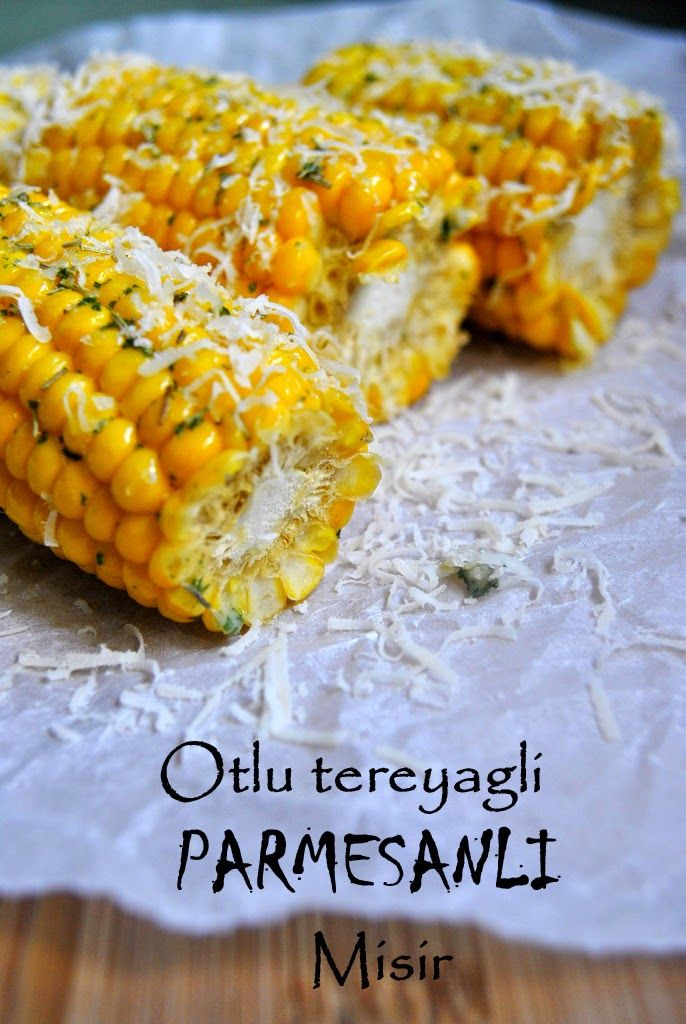 Sweet #Corn with #Parmesan and #Italian style #herb #butter