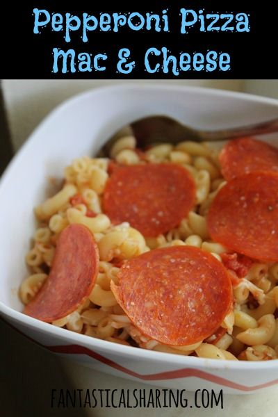 Pepperoni Pizza Mac & Cheese | Fantastical Sharing of Recipes