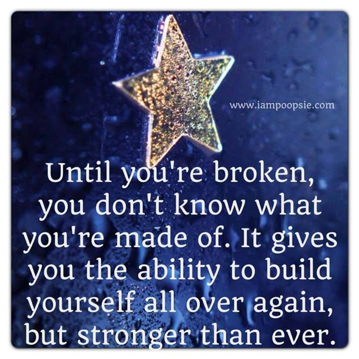 Until you're broken..