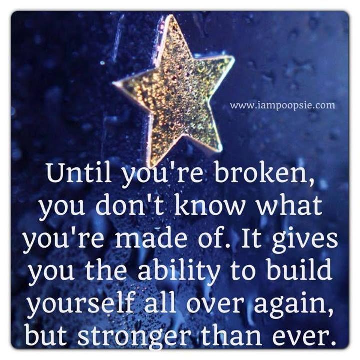 Until you're broken..