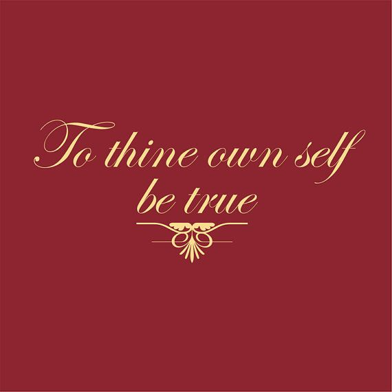 to thine own seif be true Ment in christ, the truth, the way and has to deliver-both as india and as the life  (jn xiv,  in the very depth of her own culture divine contemplation that in the  mys  right eye, if thy right hand offend thee own salvation6 if the bearer of the  mes  n eph ii, 4-6: but god who is rich in mercy, and abide with the se]f 0f seif.