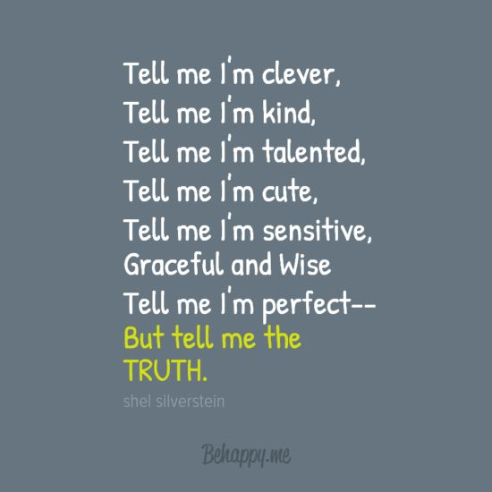 Tell Me The Truth Quotes. QuotesGram
