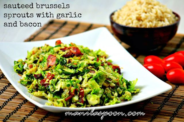 Manila Spoon: Sautéed Brussels Sprouts with Bacon (and Garlic)