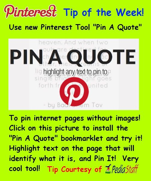 """Use """"Pin a Quote"""" to pin pages that have no graphics (or to pin quotes!)  Note: This doesn't work on Windows XP, but I'm repinning it in case you can use it. :("""