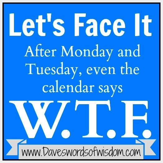 Daves Words Of Wisdom Quotes. QuotesGram