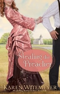 Stealing the Preacher: Karen Witemeyer: 9780764209666: Amazon.com: Books