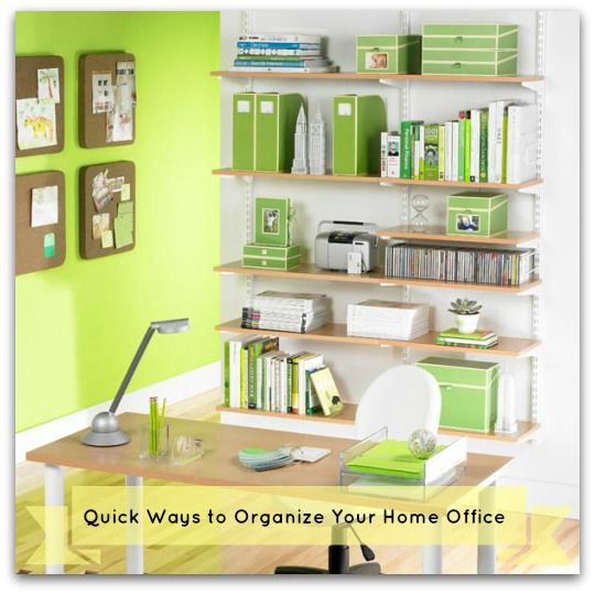 Quick Ways To Organize Your Home Office Business Pinterest