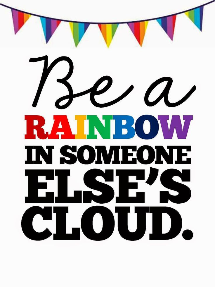 technology rocks. seriously.: Back to School- Part 6 Be a Rainbow in someone else's cloud FREE Printable