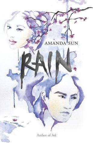 Rain (Paper Gods, #2) by Amanda Sun