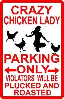 CRAZY CHICKEN LADY!