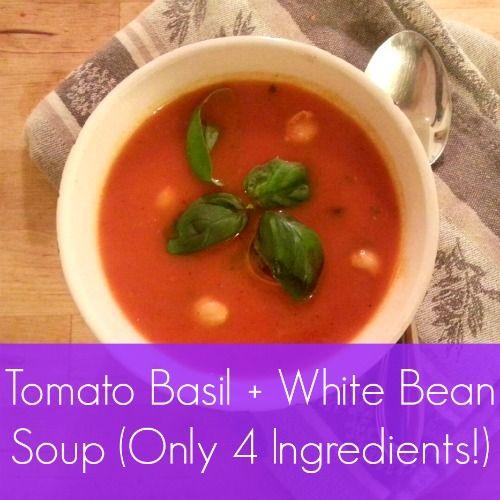 Tomato Basil + White Bean Soup (Only 4 Ingredients!) #tomatosoup # ...