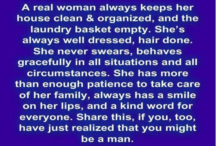 """A real woman always keeps her house clean..."" this is hilarious!"