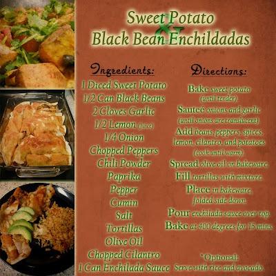 More like this: black bean enchiladas , black beans and enchiladas .