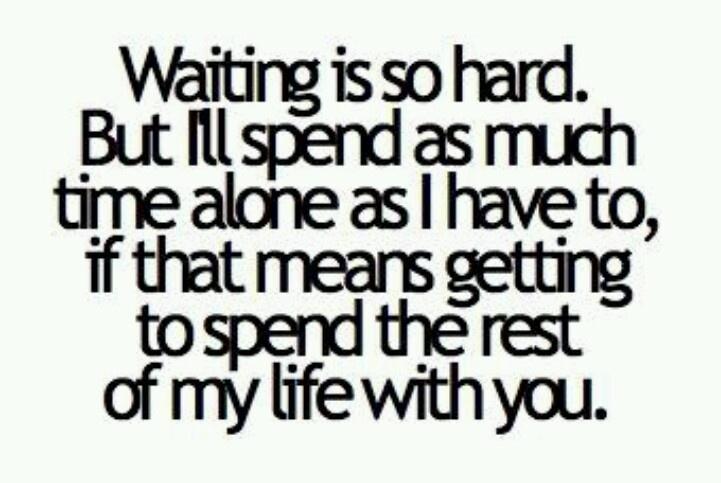 ll wait Love Quotes Pinterest