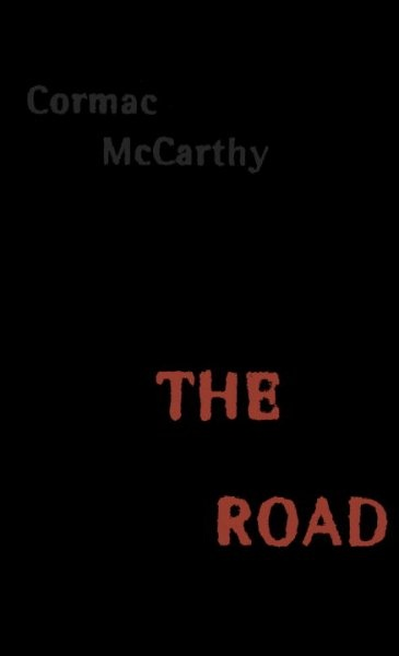 """the road by cormac mccarthy Theorists can only speculate about the setting of the pulitzer prize-winning post- apocalyptic novel """"the road,"""" written by cormac mccarthy."""