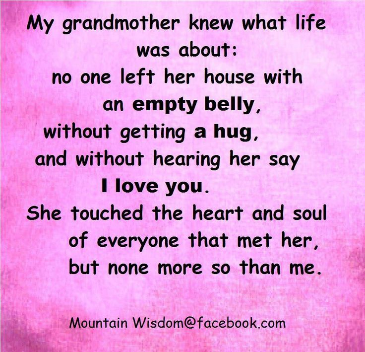 my grandmother The various words for grandparents at times may also be used to refer to any elderly person, especially the terms gramps, granny, grandfather, grandmother, nan, maw-maw, paw-paw and others which families make up themselves.
