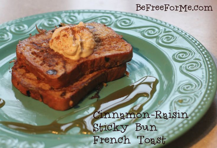 Gluten-Free Cinnamon Raisin Sticky Bun French Toast