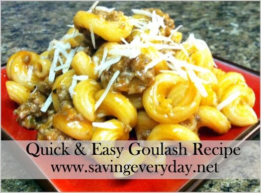 Quick and Easy Goulash Recipe! - http://www.savingeveryday.net/2013/03 ...