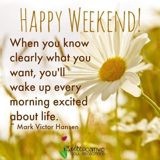 Happy weekend quotes and images