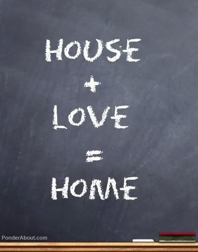 House + Love = Home