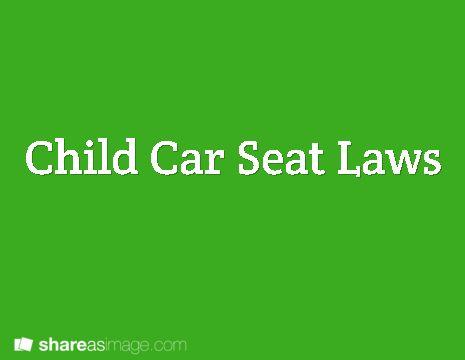 child car seat laws springfield mo pinterest. Black Bedroom Furniture Sets. Home Design Ideas