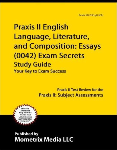 praxis english language literature and composition essays