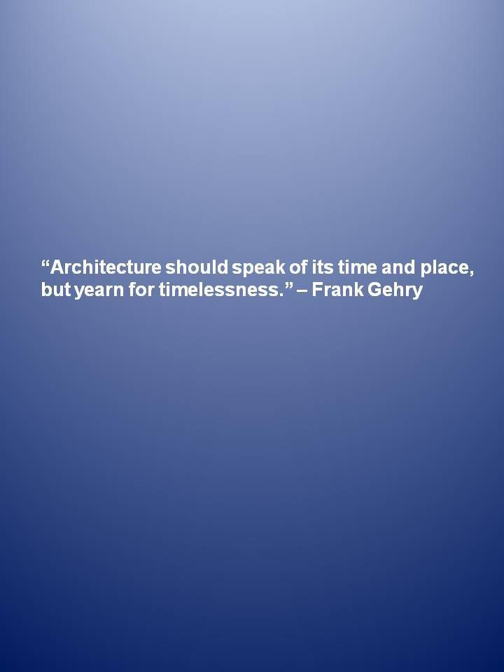 Great Architecture Quotes Quotesgram