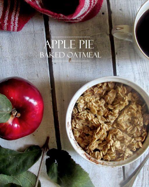 Oatgasm: Apple Pie Baked Oatmeal | Clean Eating Breakfasts | Pinterest