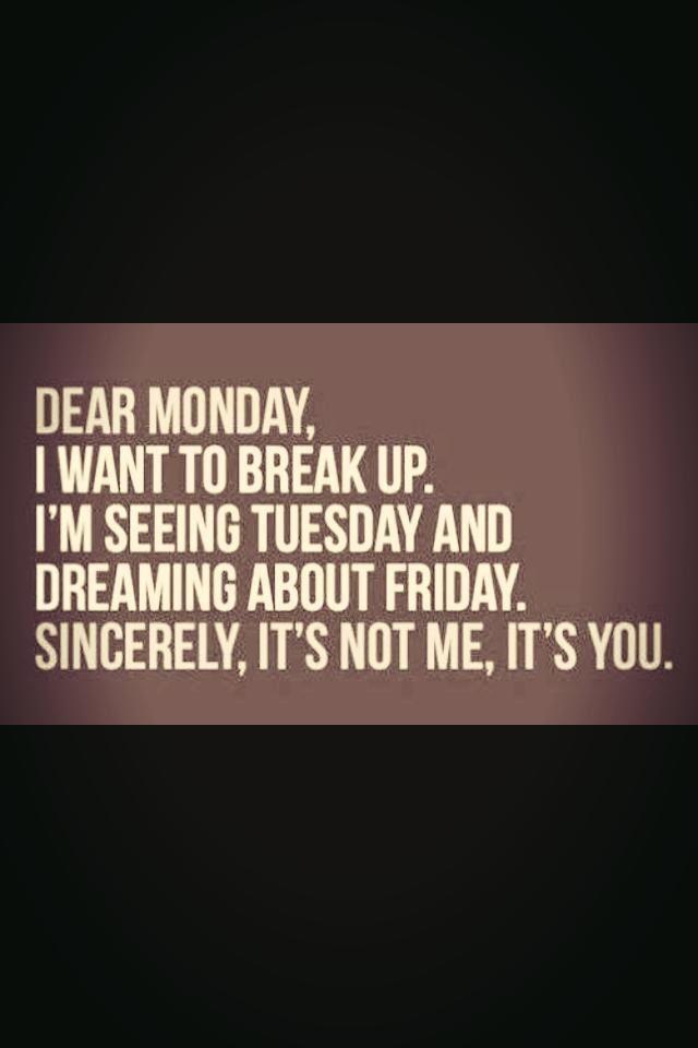 Dear monday...!