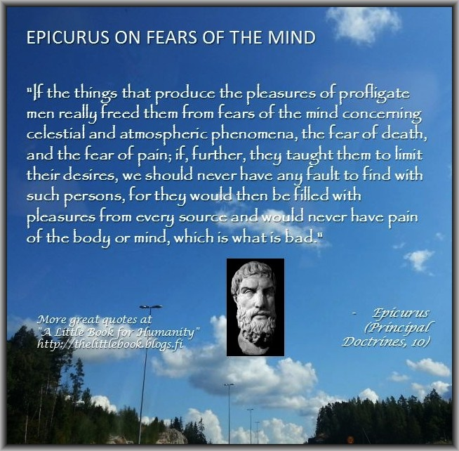 epicurus fear of death essay 2007-5-14 letter to menoeceus by epicurus (341-270 bc) letter to menoeceus  he holds a holy belief concerning the gods, and is altogether free from the fear of death.