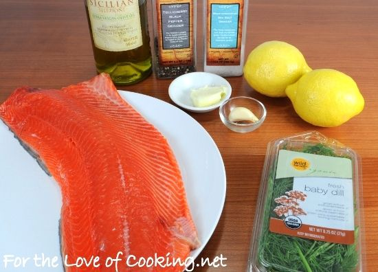 For the Love of Cooking » Salmon with Garlic, Lemon, and Dill