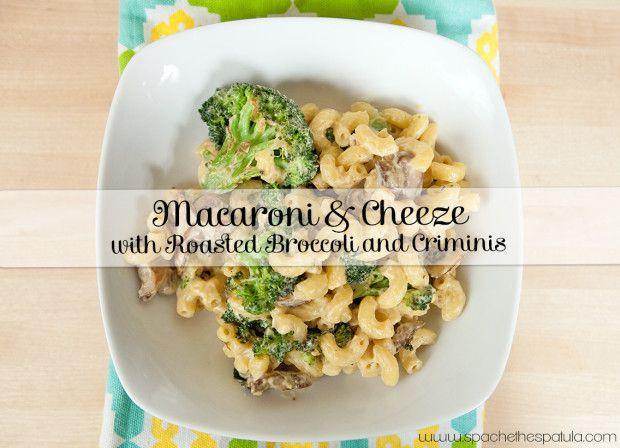 Macaroni & Cheeze with Roasted Broccoli and Criminis (Vegan) | Recipe