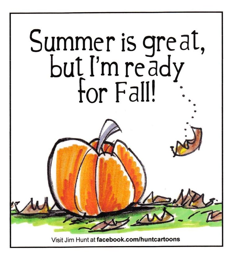 Summer is great but i m ready for fall quotes pinterest