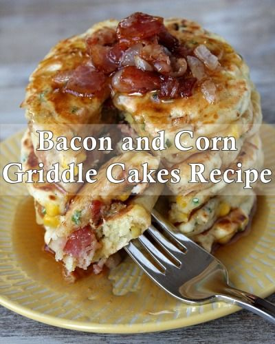 Bacon-and-Corn-Griddle-Cakes-1 | Nana LOVES Breakfast! | Pinterest
