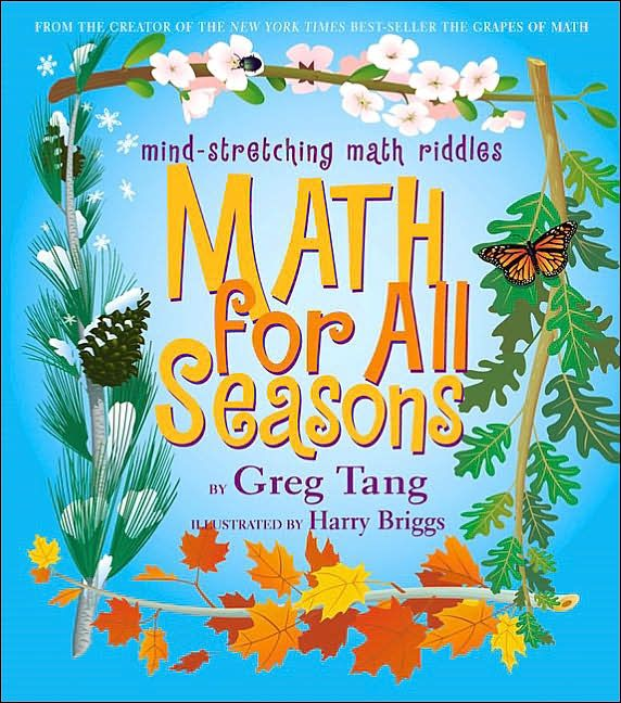 Math for all seasons by greg tang this books challenges children to