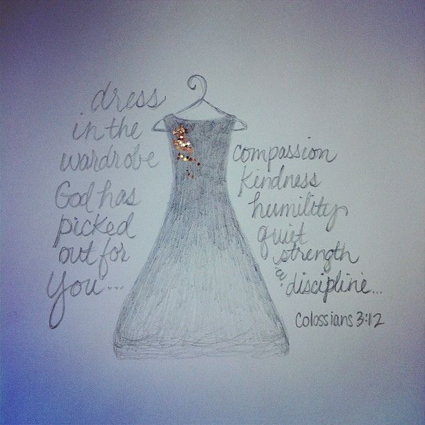 Colossians 3 12 Well Said Pinterest
