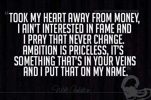 wale ambition quotes - photo #4