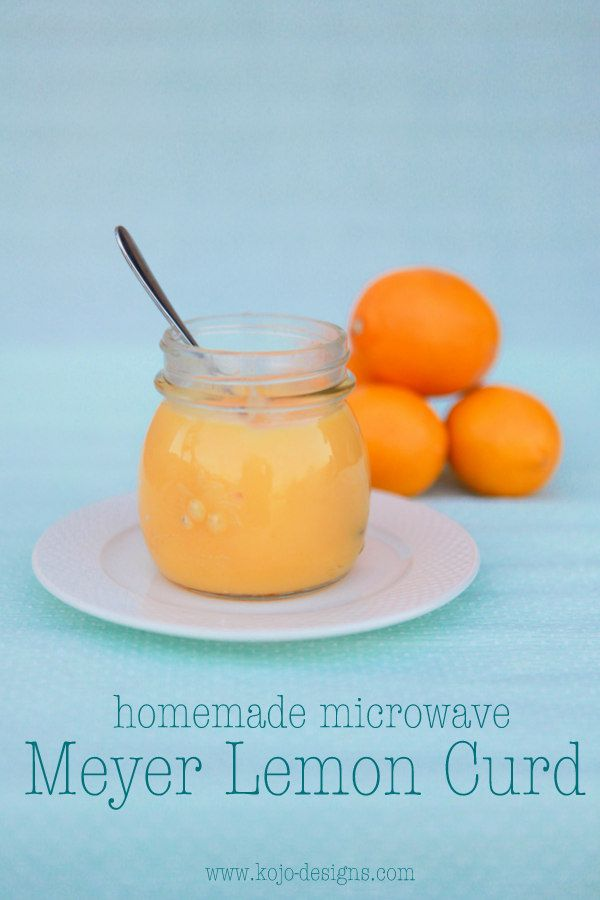 homemade meyer lemon curd, made in the microwave- easy and so ...