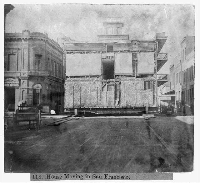 1866. House moving in San Francisco