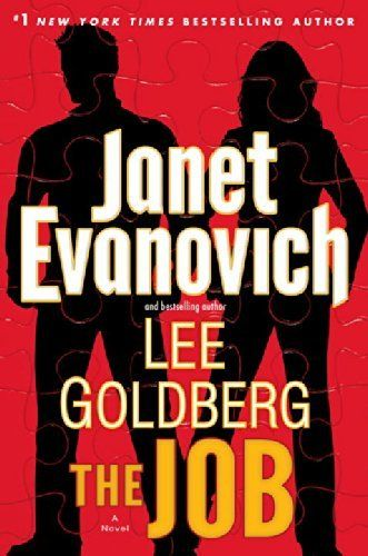 The Job (Fox and O'Hare) by Janet Evanovich Lee Goldberg. Can't wait November 18th