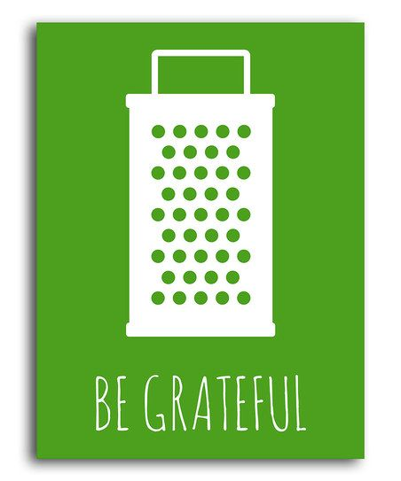 I know it's a bit cheesy (I couldn't help myself), but I love this. :: 'Be Grateful' Print