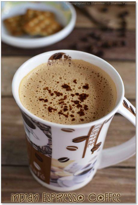 Indian Espresso Coffee | recipes | Pinterest