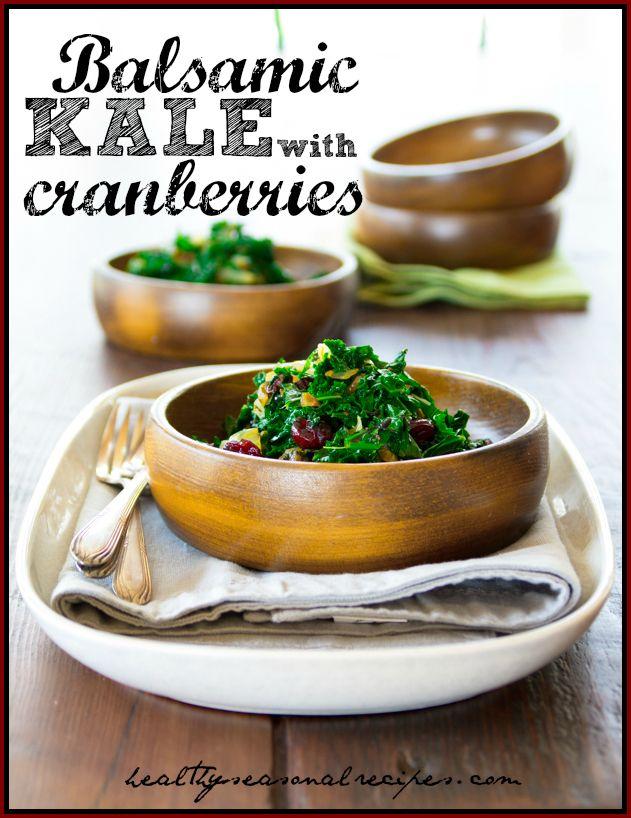 Balsamic kale with Cranberries via @Katie Schmeltzer Schmeltzer ...