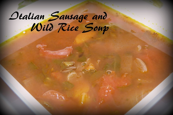 Vegetable Soup ..... Italian Sausage and Wild Rice Soup - Spicy ...