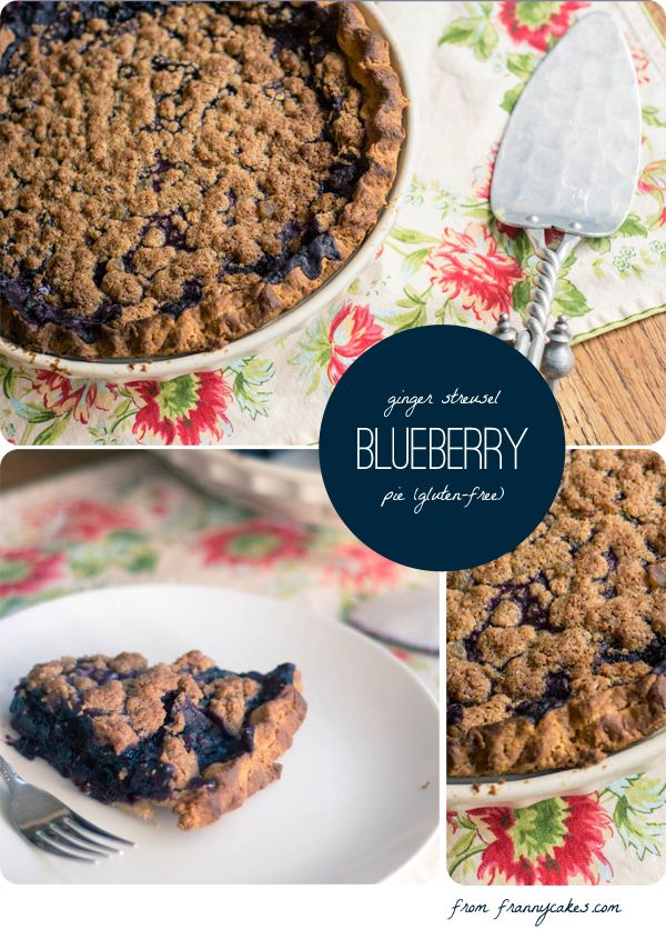 Gluten-free Blueberry Pie with a Ginger Streusel Topping | Recipe